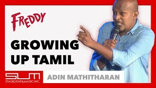 Growing Up Tamil, Nursery Rhymes & The War | Adin Mathitharan at Freddy