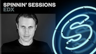 Spinnin' Sessions Radio - Episode #311 | EDX