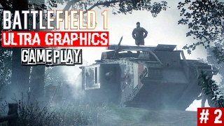 Battlefield 1 Singleplayer Campaign Gameplay Part 2 | Ultra Graphics 1080p60 | PitchBlack