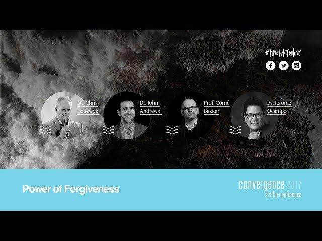 Convergence 2017   Power of Forgiveness   Chris Lodewyk, Corné Bekker, John Andrews, Jerome Ocampo