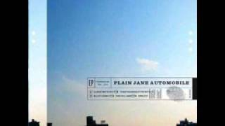 Plain Jane Automobile - The Village