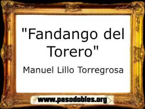 Fandango del Torero - Manuel Lillo Torregrosa [Pasodoble]