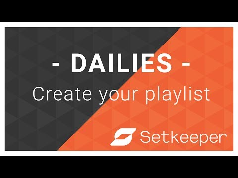 Dailies - Create your playlist
