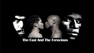 "Pacquiao Mayweather- ""The Fast & The Ferocious"""