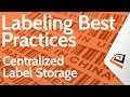 Centralized Label Storage - Bartender Enterprise Labeling Best Practices
