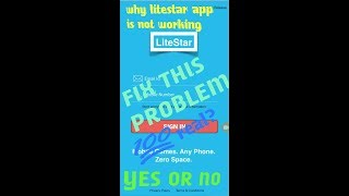 Why lite star is not working in our android phone ! Always showing max user reached! Fix problem