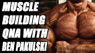Muscle Building QnA with Ben Pakulski Answers Facebook Question