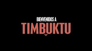BIENVENIDOS A TIMBUKTU