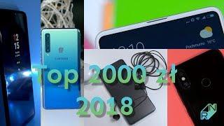 Najlepsze smartfony za 2000 zł w 2018 roku | Robert Nawrowski