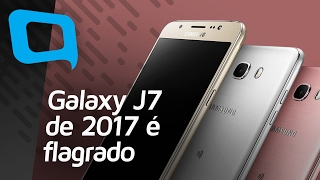galaxy j7 de 2017  flagrado hoje no tecmundo