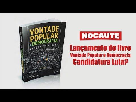 """LANÇAMENTO DO LIVRO """"VONTADE POPULAR E DEMOCRACIA: CANDIDATURA LULA?"""
