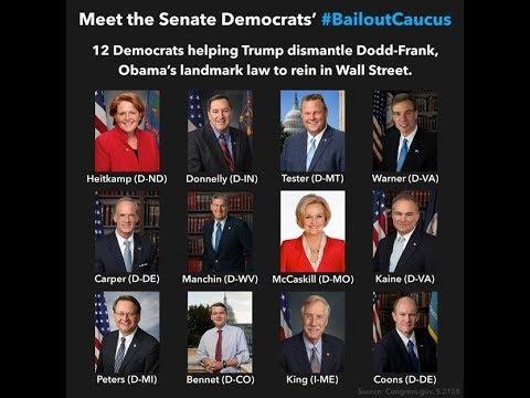 Democrats Join w/Republicans to Gut Regulations on Big Banks; Bernie Sanders & Liz Warren Attack