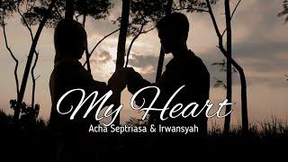 My Heart - Acha Septriasa & Irwansyah ( cover Eshella Official )