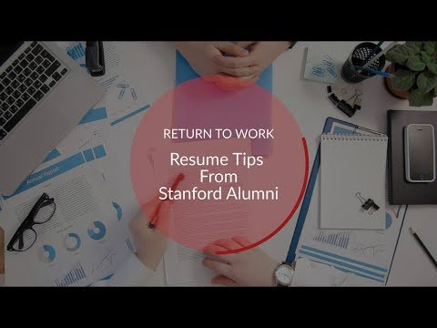 Return to Work: Resume Tips from Stanford Alumni