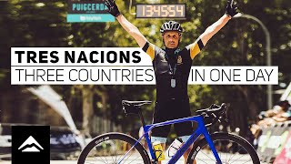 Tres Nacions – three countries in one day
