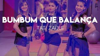 Bumbum que Balança - Tati Zaqui (Coreografia) Trend Dance