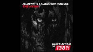 Скачать Allen Watts Alessandra Roncone The Hymn Extended Remix