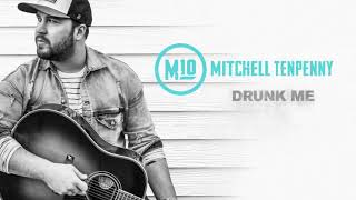 Mitchell Tenpenny - Drunk Me 1 hour remix Video