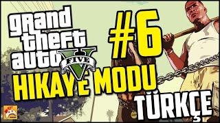 GTA 5 TÜRKÇE ALTYAZILI HİKAYE MODU #6 Oyuna Geldik!