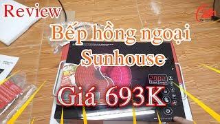 Đánh giá và hướng dẫn sử dụng bếp hồng ngoại điện từ sunhouse shd6017
