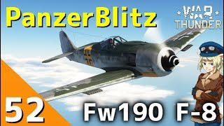 [War Thunder] ウォーサンダー実況 #52 Fw190 F-8