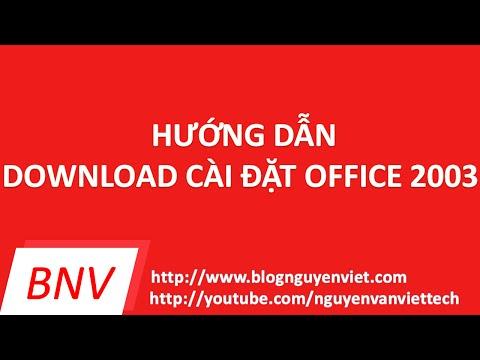 Hướng dẫn download và cài đặt office 2003 đơn giản