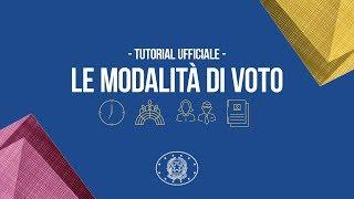 Tutorial ufficiale Elezioni Politiche 2018 - Le modalità di voto