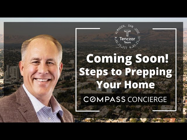 Coming Soon - Steps to Prepping Your Home   Compass Concierge