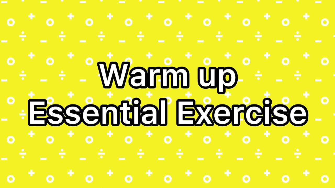 Essential Exercise Warm Up
