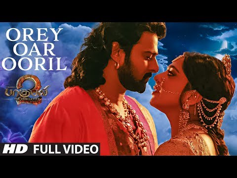 Thumbnail: Orey Oar Ooril Full Video Song || Baahubali 2 Tamil || Prabhas,Rana,Anushka Shetty,Tamannaah