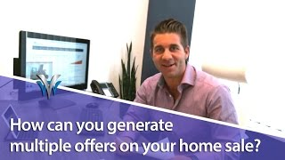 Kelowna Real Estate: How can you generate multiple offers on your home sale?