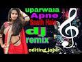 new dj uparwala Apne Saath Hai