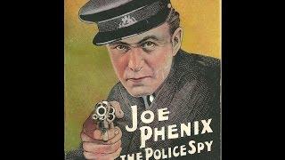Joe Phenix; the Police Spy (Annotated)
