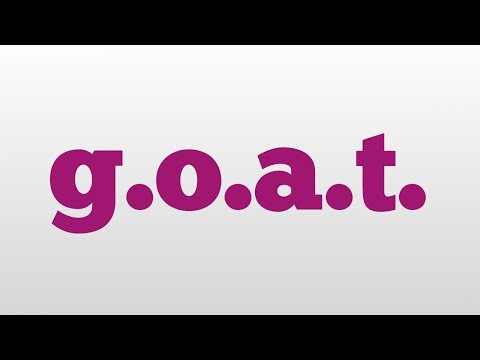 g.o.a.t. meaning and pronunciation