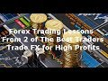 Forex Trading Lessons Learn 2 Strategy Tips to Make Money Quickly Trading FX