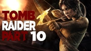 Let's Play Tomb Raider (2013) Part 10 - (Pathetically) Raiding Our First Tomb
