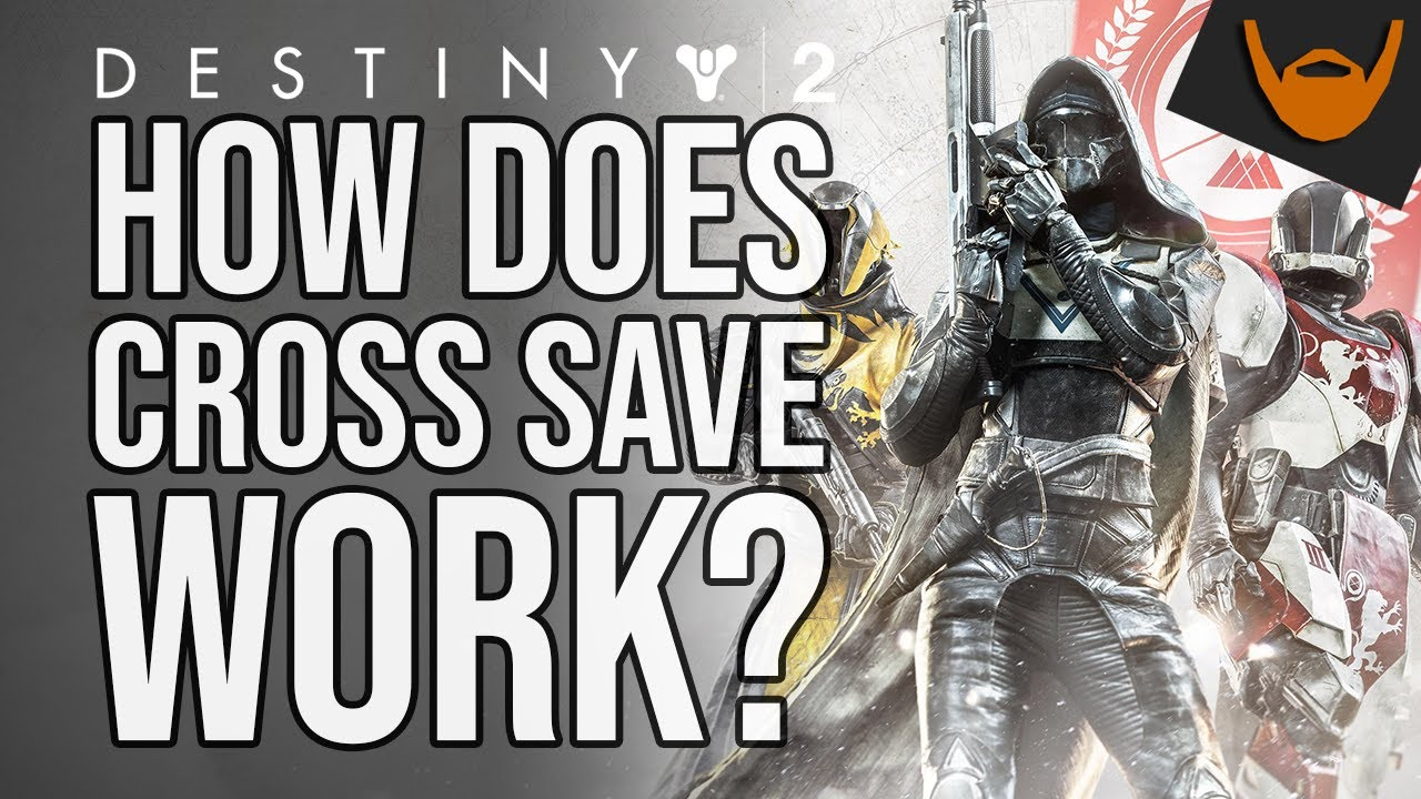 how does cross save work destiny 2