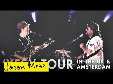 UK & Amsterdam (feat. Toca Rivera) | 'YES!' World Tour | Jason Mraz