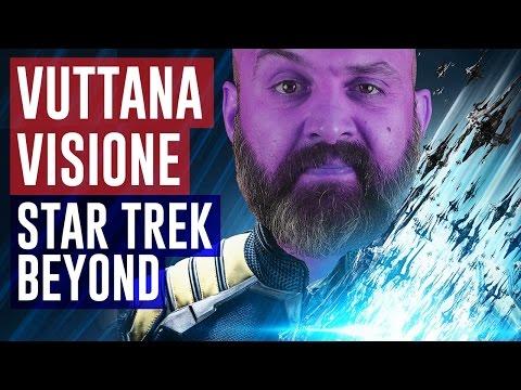 Star Trek Beyond #VuttanaVisione