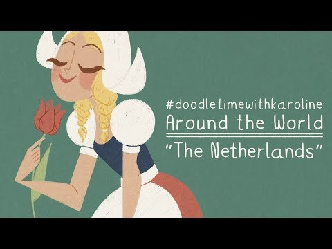 #doodletimewithkaroline Around the World - The Netherlands
