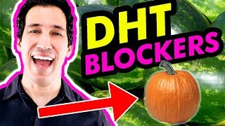 🚫 Natural DHT Blocker Foods for HAIR LOSS | How To Reduce DHT for Balding (Supplements & Vitamins)