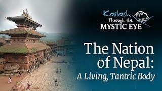 The Nation of Nepal: A Living, Tantric Body | Sadhguru