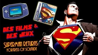 Des Films & des Jeux - Superman Returns: Fortress of Solitude (GBA)
