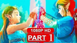 THE LEGEND OF ZELDA Breath Of The Wild Gameplay Walkthrough Part 1 [1080p HD] - No Commentary