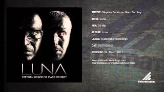 Stephan Bodzin vs. Marc Romboy - Luna (DJ Mix)