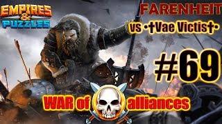 Война 69. К чему бы это?) vs •†Vae Victis†• Empires & Puzzles