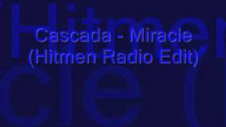 Cascada Miracle (Hitmen Radio Edit)