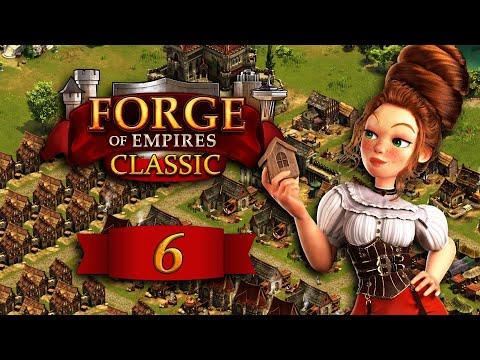 Forge of Empires CLASSIC #6 -- Auf ins Hochmittelalter! -- WeekBlog