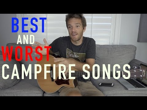 The Best and WORST Campfire Guitar Songs