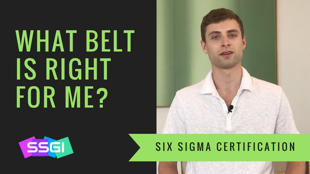 What Six Sigma Belt Should I Get Youtube